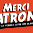 Merci Patron! Promo video e date